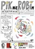 PIKnie ROBIm. Wystawa komiksów Roberta Trojanowskiego i Piotra Kasińskiego (24. MFKiG)