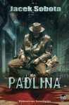 Padlina – Jacek Sobota