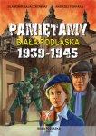 Pamiętamy: Biała Podlaska 1939-1945