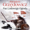 Pan Lodowego Ogrodu. Tom 4 (Audiobook)