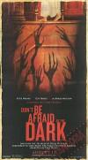 Plakat do Don't Be Afraid of the Dark