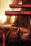Podziemia Veniss - Jeff VanderMeer