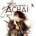 Pomnik Cesarzowej Achai. Tom 3 (Audiobook)