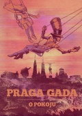Praga Gada #2: O pokoju
