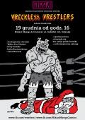 Premiera ostatniego Vreckless Vrestlers
