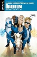 Quantum and Woody (wyd. zbiorcze) #1: Najgorsi superbohaterowie na świecie