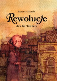 Rewolucje #5: Dwa dni