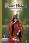 Rigor Mortis. Arcygeniusz Zła #1: Upadek