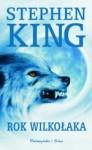 Rok wilkołaka - Stephen King