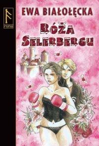 Róża Selerbergu - trzeci fragment
