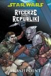 Rycerze-Starej-Republiki-02-Flashpoint-n