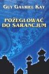 Sarantyńska mozaika - Guy Gavriel Kay