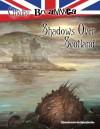 Shadows Over Scotland - recenzja