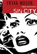 Sin City #2: Damulka warta grzechu (wyd. III)