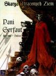 Skarga Utraconych Ziem #3: Pani Gerfaut