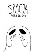 Spacja-Foka-ze-snu-n48435.jpg