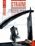 Straine (wyd. zbiorcze) #1: Dystrykt Galicja (wydanie kolekcjonerskie)