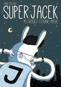 Super Jacek #1: Po drugiej stronie maski