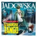 Szamańskie tango (Audiobook)