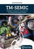 TM-Semic, największe komiksowe wydawnictwo lat dziewięćdziesiątych w Polsce