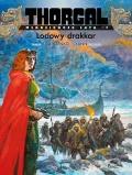 Thorgal. Młodzieńcze lata #06: Lodowy drakkar (twarda oprawa)