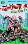 Transmetropolitan #3: Żądza życia, część 2