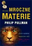 Trylogia Mroczne materie  - Phillip Pullman