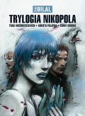 Trylogia Nikopola: Targi nieśmiertelnych, Kobieta pułapka, Zimny równik