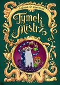 Tymek & Mistrz (wydanie zbiorcze) #1