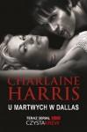 U martwych w Dallas - Charlaine Harris