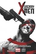 Uncanny X-Men #3: Dobry, zły, Inhuman