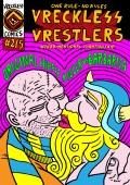 Vreckless Vrestlers #0, #1 i #2