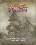 Warhammer Fantasy Roleplay: Adventure Afoot in the Reikland!