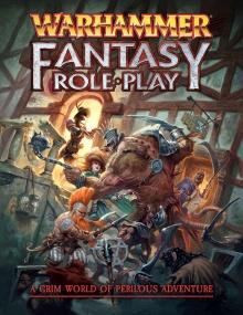 Warhammer Fantasy Roleplay Fourth Edition Rulebook – część I