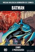 Wielka Kolekcja Komiksów DC Comics - Batman #38: Zjawy z przeszłości