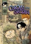 Wojenna odyseja Antka Srebrnego 1939–1944 #1: Obrona Grodna 1939 r.