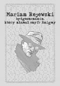Wystawa plansz komiksu o Marianie Rejewskim w Bydgoszczy