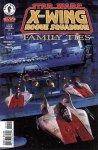 X-Wing. Rogue Squadron #26: Family Ties, część 1