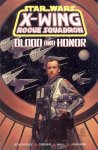 X-Wing. Rogue Squadron: Blood and Honor TPB