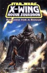 X-Wing. Rogue Squadron: Requiem for a Rogue TPB