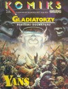 Yans #04: Gladiatorzy (Komiks Fantastyka #6)