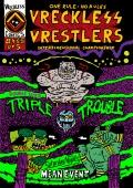 Zakończenie Vreckless Vrestlers