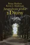 Zgromadzenie żeńskie z Diuny - Kevin J. Anderson, Brian Herbert