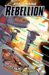Rebellion Volume 3. Small Victories TPB
