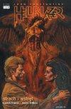 Hellblazer #02: Strach i wstręt