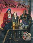 The Pirate Nations. Nations of Théah: Book One
