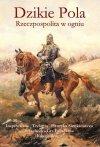Dzikie Pola; 2 Edycja