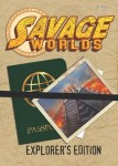 Savage Worlds: Explorer's Edition