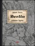 Berlin #2: Miasto dymu