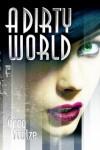 A Dirty World
